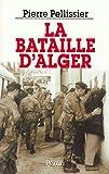 [La ]bataille d'Alger