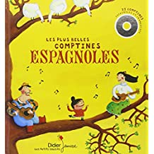 Les plus belles comptines espagnoles. Avec CD audio (Les Petits Cousins)