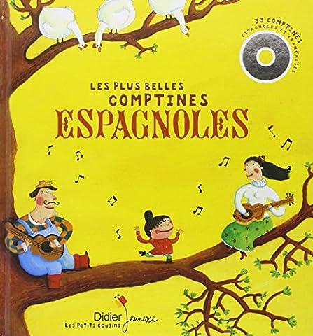 Les plus belles comptines espagnoles. Avec CD audio
