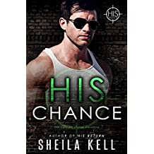 His Chance (HIS Series Book 4) (English Edition)