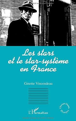 Les stars et le star-système en France