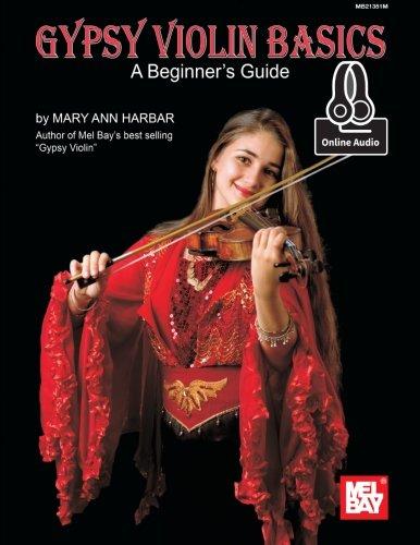 Gypsy Violin Basics: A Beginner's Guide (Violin Basics)
