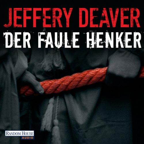 Buchseite und Rezensionen zu 'Der faule Henker (Lincoln Rhyme 5)' von Jeffery Deaver