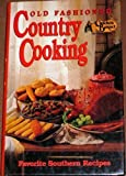 CRACKER BARREL'S Old Fashioned Country Cooking : Favorite American SOUTHERN Recipes, Cookbook