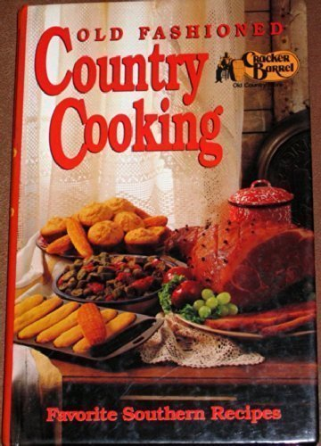 cracker-barrels-old-fashioned-country-cooking-favorite-american-southern-recipes-cookbook