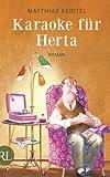 'Karaoke für Herta: Roman' von Matthias Keidtel