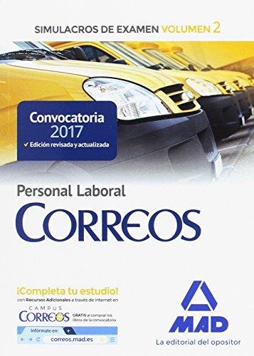 Personal Laboral de Correos y Telégrafos. Simulacros de Examen Volumen 2 por 7 Editores