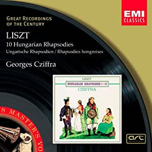 Liszt : 10 Rhapsodies hongroises