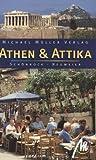 Athen & Attika: Reisehandbuch mit vielen praktischen Tipps - Dirk Schönrock