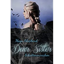 Schattenerwachen (Dear Sister 1)
