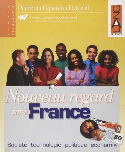 Nouveau regard sur la France. Per il triennio