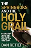 The Springboks and the Holy Grail: Behind the scenes at the Rugby World Cup, 1995-227