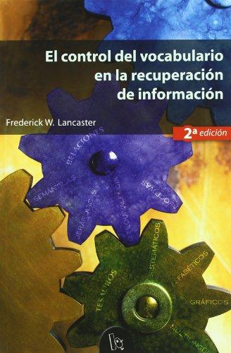 El control del vocabulario en la recuperación de información (2a ed.) (Educació. Sèrie Materials)