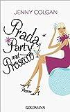 Prada, Party und Prosecco: Roman
