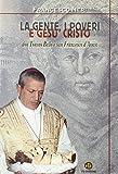 La gente, i poveri e Gesù Cristo. Don Tonino Bello e san Francesco d'A