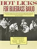 Hot Licks For Bluegrass Banjo Bjo