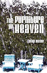 The Furniture of Heaven by Mike Mason (2010-01-01)
