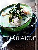 Thailande. Cuisine intime et gourmande...
