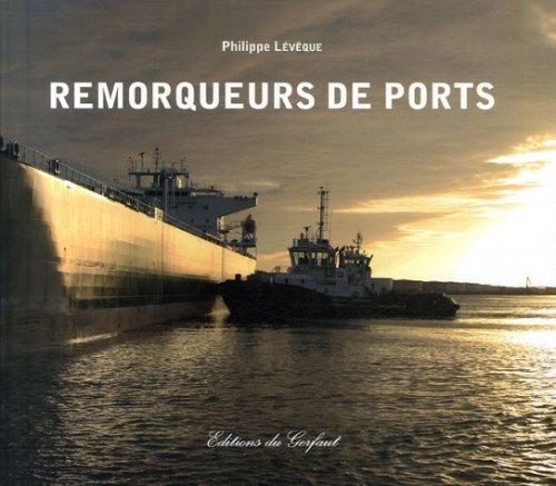 Remorqueurs de Port par Philippe Lévêque