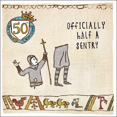 Funny Age 50 Birthday Card - Officially Half A Sentry