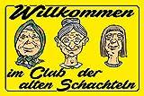 Generisch Blechschild 20x30cm gewölbt Willkommen im Club der Alten Schachteln Deko Schild