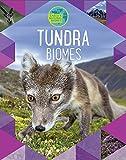Tundra (Earth's Natural Biomes, Band 6)