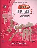 Hurra!!! Po Polsku: Student's Workbook, Vol. 2 (Book & CD)