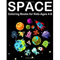 Space Coloring Books for Kids Ages 4-8: Amazing Outer space Coloring with Planets, Alien, Spaceship and Solar System (Kids Coloring Book)