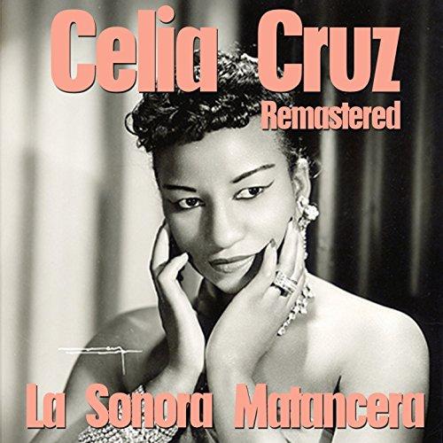 Celia Cruz & La Sonora Matancera (Remastered)