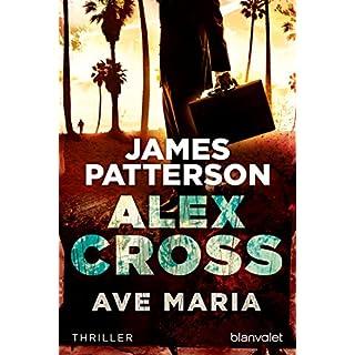 Ave Maria - Alex Cross 11 -: Thriller