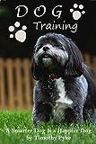 Dog Training: A Smarter Dog is a Happier Dog