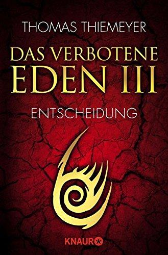 Das verbotene Eden 3: Entscheidung (Die Eden-Trilogie, gebraucht kaufen  Wird an jeden Ort in Deutschland