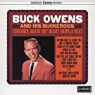 TOGETHER AGAIN / MY HEART SKIPS A BEAT by Buck Owens and His Buckeroos (1995-08-02)