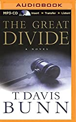 The Great Divide by T. Davis Bunn (2015-08-18)