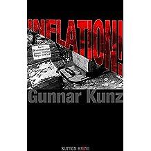 Inflation!: Kriminalroman aus dem Berlin der Weimarer Zeit