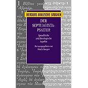 Der Septuaginta-Psalter: Sprachliche und theologische Aspekte (Herders biblische Studien)
