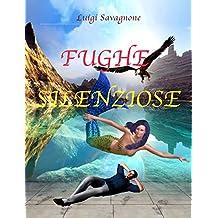 Fughe silenziose (Italian Edition)