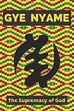 Gye Nyame Adinkra Journal: Ghanaian Symbol for Supremacy of God - Perfect holiday gift