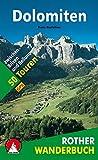 Dolomiten: 50 Touren zwischen Brixen und Belluno. Mit GPS-Daten (Rother Wanderbuch)