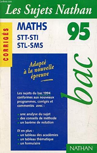 BAC 94-95-MATHS STT-STI CORR.