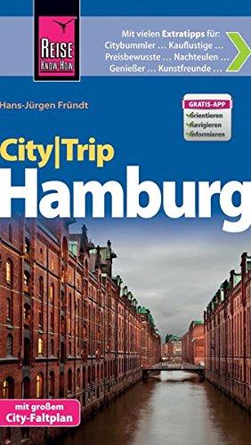 Preisvergleich Produktbild Reise Know-How CityTrip Hamburg: Reiseführer mit Faltplan und kostenloser Web-App