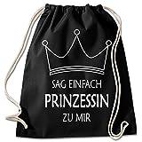 Shirt & Stuff / Turnbeutel mit Spruch/Bedruckte Sportbeutel - Sprüche auswählbar/Baumwolle schwarz/sag Prinzessin zu Mir