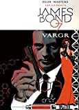 James Bond: Band 1. VARGR