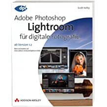 Adobe Photoshop Lightroom für digitale Fotografie - Ab Version 1.2 (DPI Grafik)