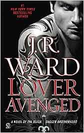 Lover Avenged: A Novel of the Black Dagger Brotherhood: Amazon.de: J.R. Ward: Fremdsprachige Bücher