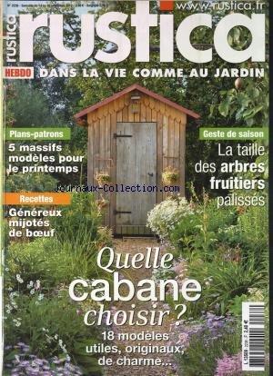 RUSTICA [No 2238] du 14/11/2012 - QUELLE CABANE CHOISIR -PLANS PATRONS 5 MASSIFS MODELES POUR LE PRINTEMPS - RECETTES GENEREUX MIJOTES DE BOEUF - GESTE DE SAISON LA TAILLE DES ARBRES FRUITIERS PALISSES - par Collectif