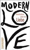 Modern Love: Geschichten �ber die Liebe (suhrkamp taschenbuch)