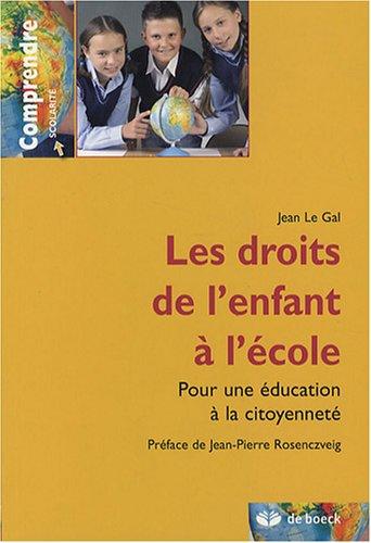 Les droits de l'enfant à l'école : Pour une éducation à la citoyenneté