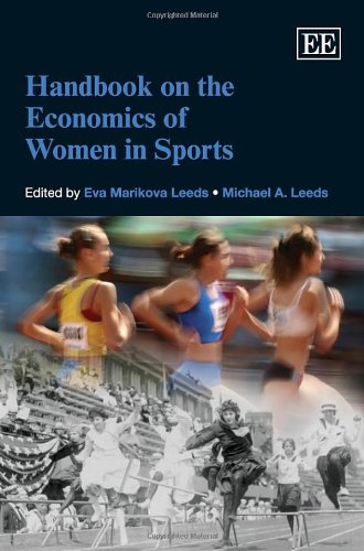 Handbook on the economics of women in sports / Eva Marikova Leeds... [et al.] | Marikova Leeds, Eva