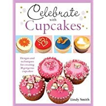 Celebrate with Cupcakes